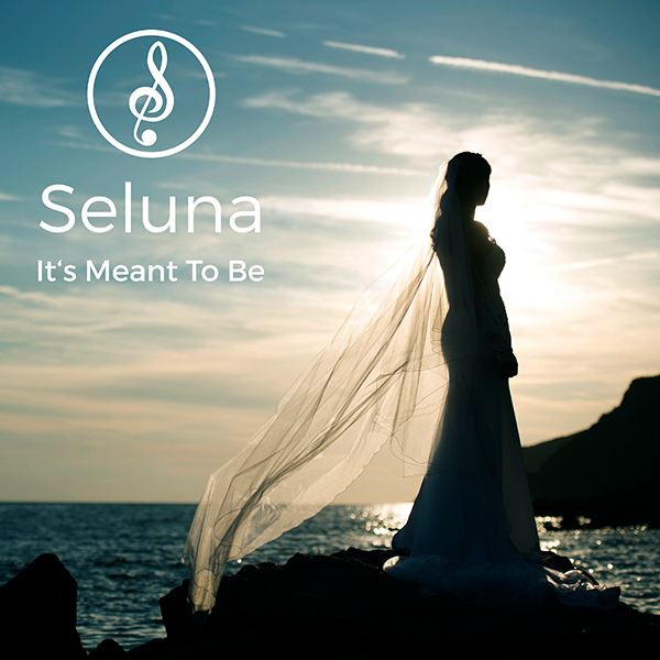 Seluna - It's Meant To Be Cover